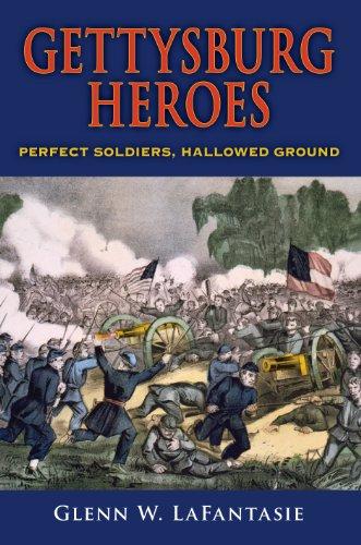 gettysburg-heroes-perfect-soldiers-hallowed-ground