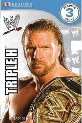 WWE Triple H (DK READERS) Paperback