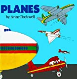 Planes, Anne F. Rockwell, 083353954X