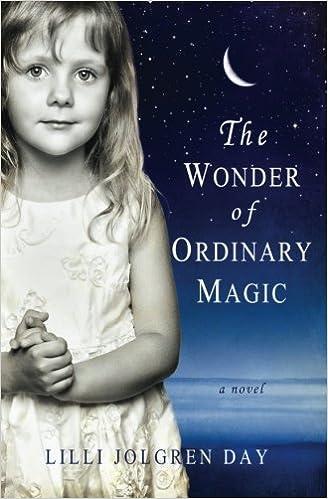 The Wonder of Ordinary Magic