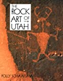 The Rock Art of Utah, Polly Schaafsma, 0874804353