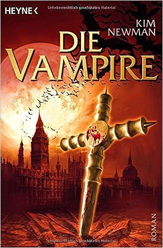 Die Vampire von Kim Newman