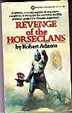 Revenge of the Horseclans, Robert Adams, 0523401329