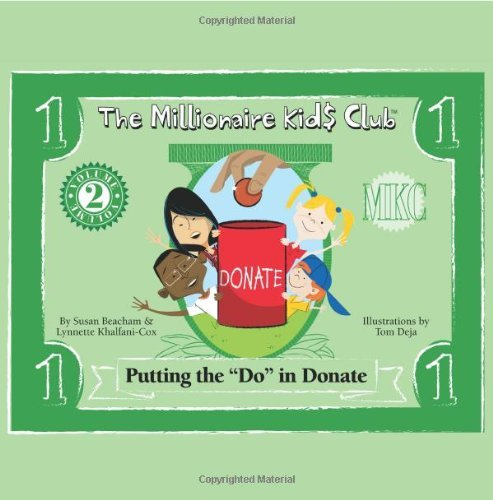 "Read Online By Lynnette Khalfani-Cox Susan Beacham The Millionaire Kids Club - Putting the ""Do"" in Donate [Paperback] ebook"