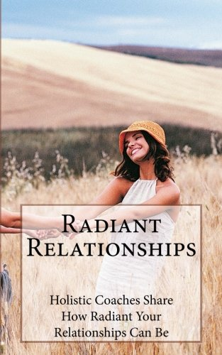 Radiant Relationships