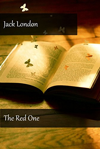 Jack London - The Red One (Illustrated)