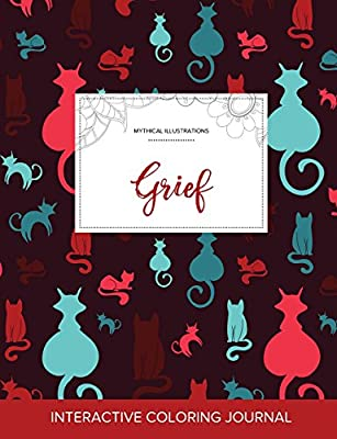 Adult Coloring Journal: Grief (Mythical Illustrations, Cats)