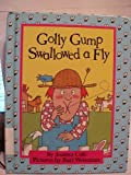 Golly Gump Swallowed a Fly, Joanna Cole, 0836808819