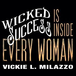 Wicked Success Is Inside Every Woman | Livre audio