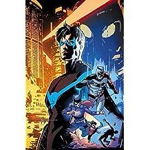 Nightwing: The Rebirth Deluxe Edition Book 1 (Rebirth)