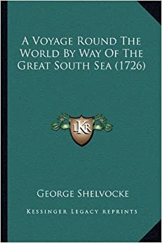 Book A Voyage Round the World by Way of the Great South Sea (1726)