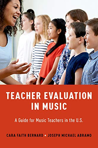 Teacher Evaluation in Music: A Guide for Music Teachers in the U.S. (English Edition)