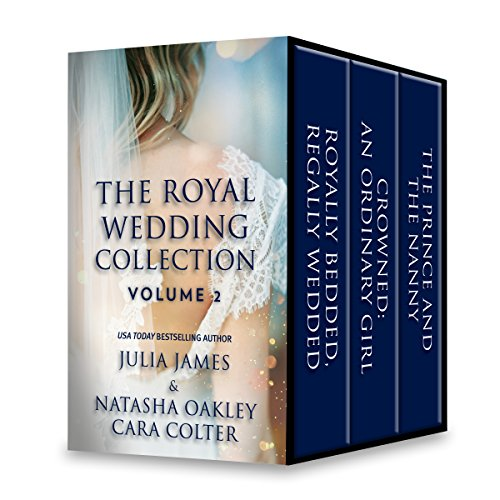 The Royal Wedding Collection: Volume 2 (By Royal Command Book 6)