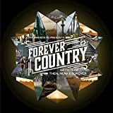 Now & Forever Artists Of Then | Format: MP3 MusicFrom the Album:Forever Country(107)Release Date: September 16, 2016 Download: $1.29