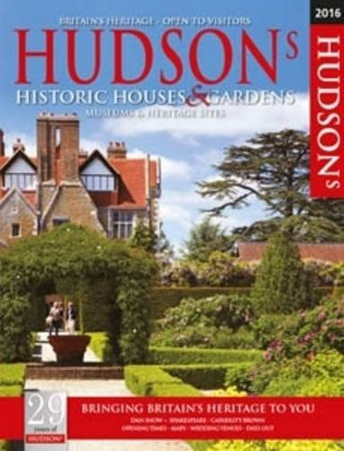 Hudson's Historic Houses & Gardens, Castles and Heritage Sites 2016