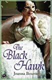 The Black Hawk: Spymaster 4 (A series of sweeping, passionate historical romance)