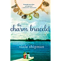 The Charm Bracelet: A Novel (The Heirloom Novels)