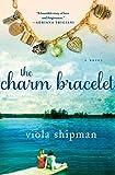 The Charm Bracelet: A Novel