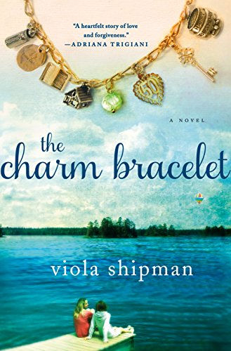 - The Charm Bracelet: A Novel (The Heirloom Novels)