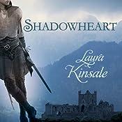 Shadowheart: Medieval Hearts, Book 2  | Laura Kinsale