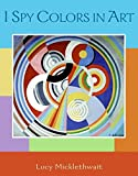 img - for I Spy Colors in Art book / textbook / text book