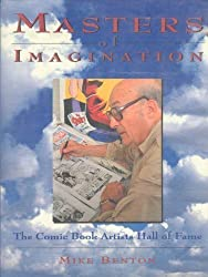 Masters of Imagination: The Comic Book Artists Hall of Fame