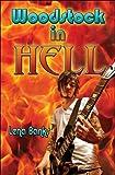 Woodstock in Hell, Lena Banks, 1608360083