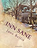 Inn Sane, June Bryan Belfie, 1479319902