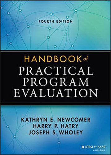 Handbook of Practical Program Evaluation (Essential Texts for Nonprofit and Public Leadership and Management)