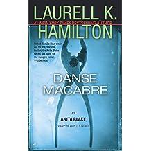 Danse Macabre: An Anita Blake, Vampire Hunter Novel