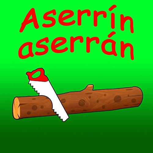 Aserrín Aserrán