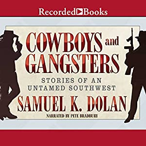 Cowboys and Gangsters Audiobook