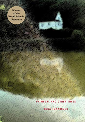 Primeval and Other Times by Olga Tokarczuk