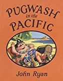 Pugwash in the Pacific (Captain Pugwash)