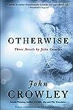 Otherwise: Three Novels