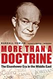 More Than a Doctrine: The Eisenhower Era in the Middle East