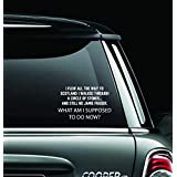 """Quote Inspiration Outlanders Window Car Decal Sticker Window Decal Perfect for a Gift Car Décor Gifts Have a Nice Day Funny Color: White (8""""W - 5""""H)"""