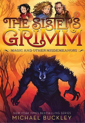 Magic and Other Misdemeanors (The Sisters Grimm #5): 10th Anniversary Edition (Sisters Grimm, The) Toy Story 10th Anniversary Edition