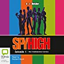 Spy High Episode 1: The Frankenstein Factory Audiobook by A. J. Butcher Narrated by Richard Aspel