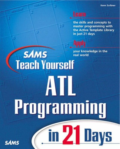 Sams Teach Yourself ATL Programming in 21 Days by Sams