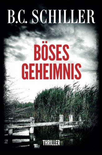 Böses Geheimnis - Thriller (German Edition)