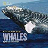 Face to Face with Whales (Face to Face with Animals)