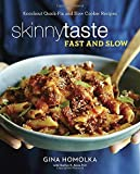 img - for Skinnytaste Fast and Slow: Knockout Quick-Fix and Slow Cooker Recipes book / textbook / text book