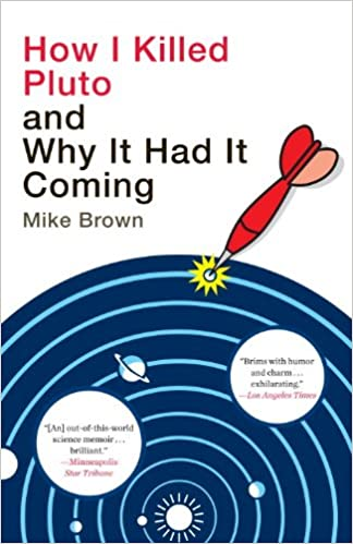 Amazon how i killed pluto and why it had it coming ebook amazon how i killed pluto and why it had it coming ebook mike brown kindle store fandeluxe Ebook collections