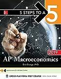 5 Steps to a 5: AP Macroeconomics 2019 (5 Steps to a 5 Ap Microeconomics and Macroeconomics)