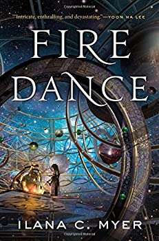 Fire Dance by Ilana C. Myer fantasy book reviews