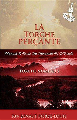 Torche Perante: Torche Numero 5 (French Edition)