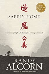 Safely Home - A Novel by Randy Alcorn