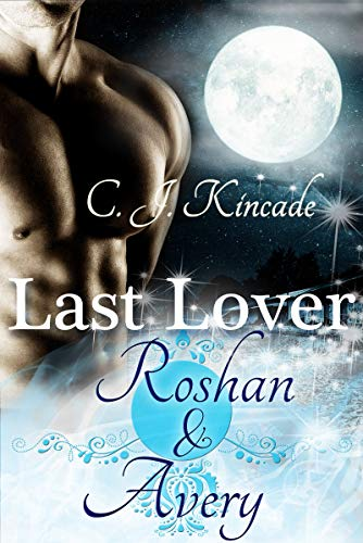 Last Lover: Roshan & Avery: (Last Lover 3) (German Edition)