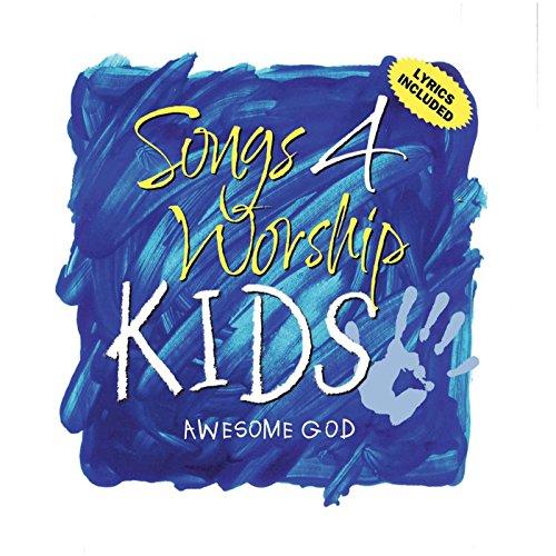 Songs 4 Worship Kids - Awesome God